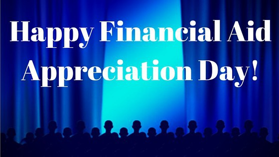 Happy Financial Aid Appreciation Day!